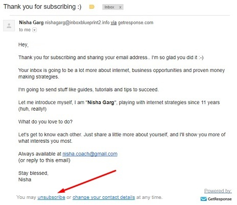 You must have an unsubscribe link at the bottom of each autoresponder email